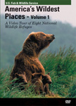 America's Wildest Places Volume 1